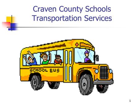 Craven County Schools Transportation Services 1. Bus Driver eStaff Development Training for 2012-13 Welcome Last Updated on July 2, 2012 Training topics.