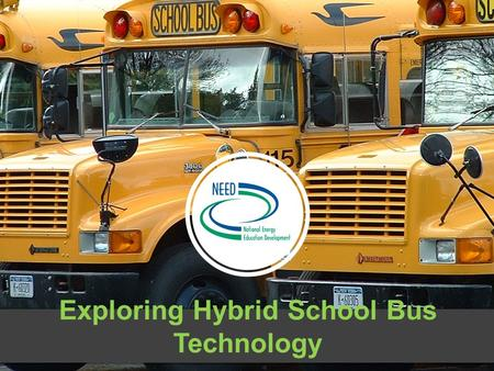 Exploring Hybrid School Bus Technology. Where it started.