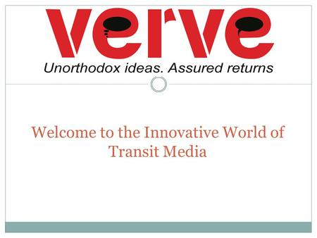 Welcome to the Innovative World of Transit Media.