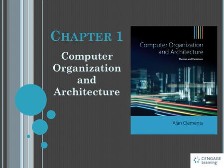 C HAPTER 1 Computer Organization and Architecture.