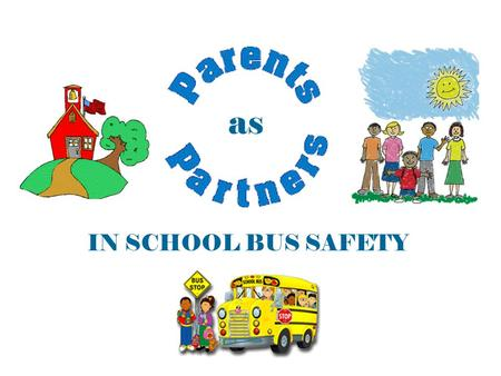 as IN SCHOOL BUS SAFETY *School Bus Fleet October 2013.