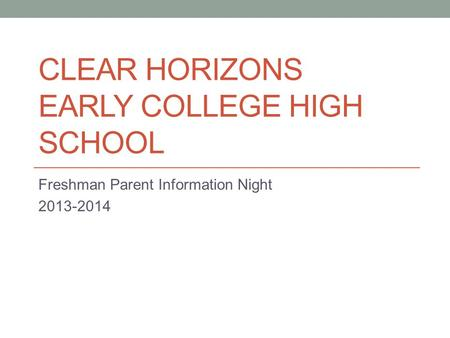 Clear Horizons Early College High School