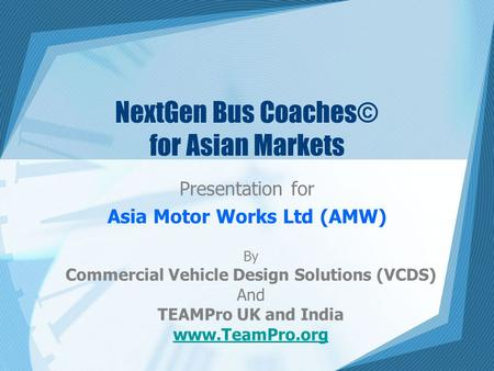 NextGen Bus Coaches© for Asian Markets