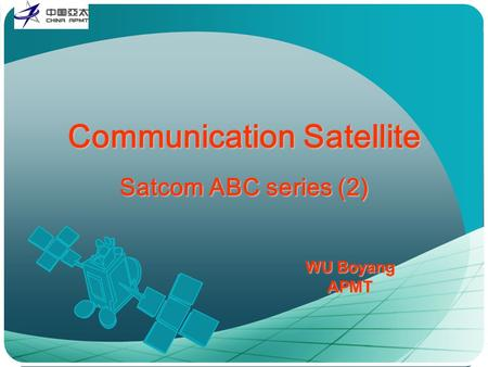 WU Boyang APMT Communication Satellite Satcom ABC series (2)