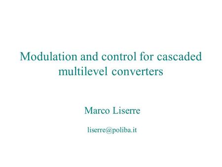 Modulation and control for cascaded multilevel converters
