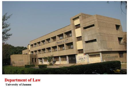 Department of Law University of Jammu. NAAC Evaluation Framework 2009.
