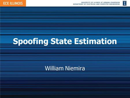 Spoofing State Estimation William Niemira. Overview State Estimation DC Estimator Bad Data Malicious Data Examples Mitigation Strategies 2.