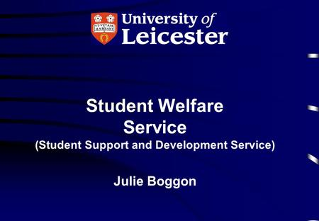 (Student Support and Development Service)