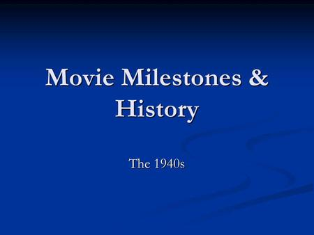 Movie Milestones & History The 1940s. 1940 - Pinocchio released This was Disneys second feature-length animated film, following after Snow White and the.