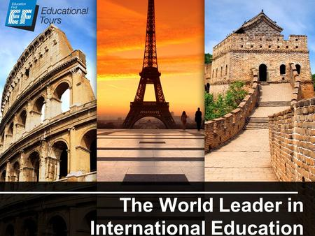 The World Leader in International Education