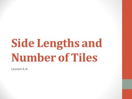 Side Lengths and Number of Tiles