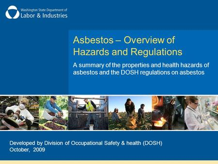 Asbestos – Overview of Hazards and Regulations