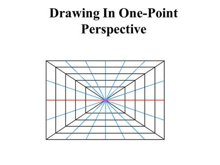 Drawing In One-Point Perspective. The Horizon Line The red line is the Horizon Line. It represents the viewer's eye level. You can see the top of an object.