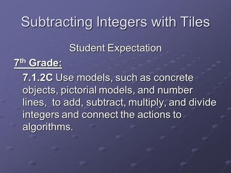 Subtracting Integers with Tiles