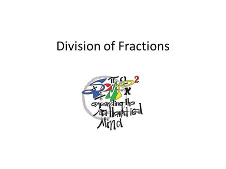 Division of Fractions. Fractions Domain (3-5) Solve this problem on your own. 2.
