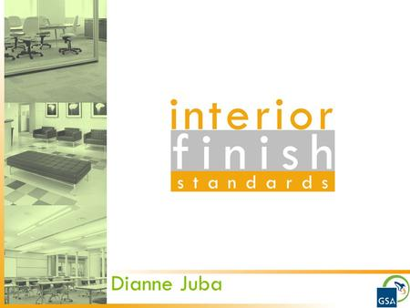 Finish interior standards Interior Finish Standards Dianne Juba.