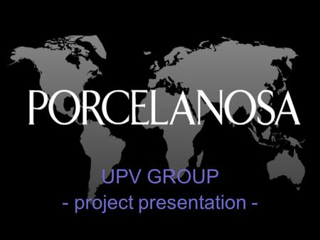 UPV GROUP - project presentation -. Team members Eva Mollá Angela Podperova Rafael Boix Alejandro Cosa Lukasz Lampika.