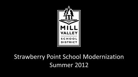 Strawberry Point School Modernization Summer 2012.