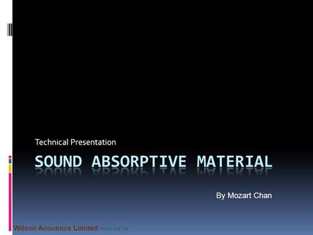 Sound Absorptive Material