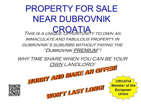PROPERTY FOR SALE NEAR DUBROVNIK CROATIA Dubrovnik PREMIUM This is a unique opportunity to own an immaculate and fabulous property in dubrovniks suburbs.