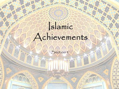Islamic Achievements Section 4.