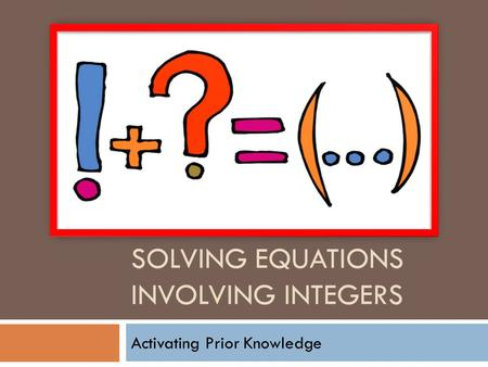 Solving Equations involving integers