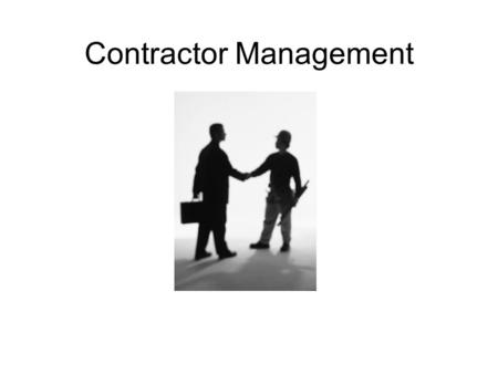 Contractor Management. Struggling with Contractor Management ? ? ? Getting purchasing on board? Specifically stating environmental compliance in contracts?