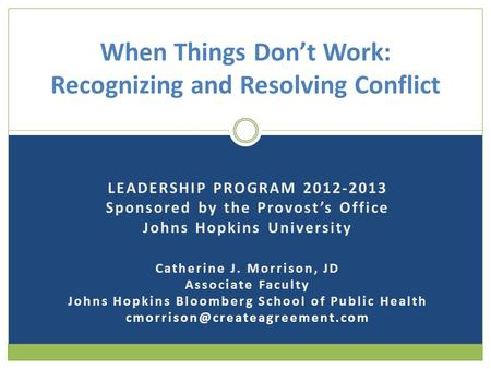 When Things Don't Work: Recognizing and Resolving Conflict