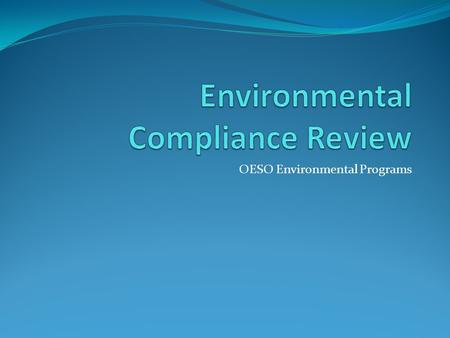 OESO Environmental Programs. In October 2009, Duke University participated in an EPA voluntary multi-media audit of the campus. Numerous teaching and.
