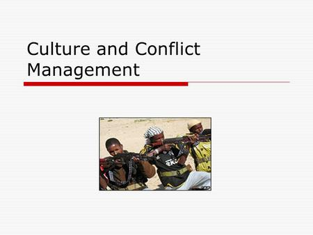 Culture and Conflict Management. Definitions of Culture Particular practices and values common to a population living in a given setting (Ross) Complex.
