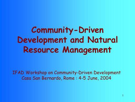 Community-Driven Development and Natural Resource Management