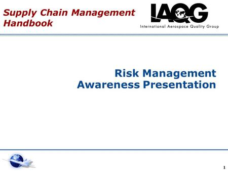 Risk Management Awareness Presentation Supply Chain Management Handbook 1.