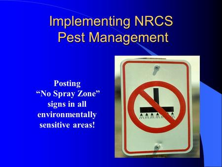 Implementing NRCS Pest Management