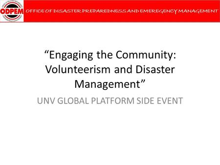 """Engaging the Community: Volunteerism and Disaster Management"""