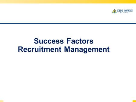 Success Factors Recruitment Management. TODAYS AGENDA In this training we will introduce you to: The Recruiting system Creating Job Requisitions Requisition.