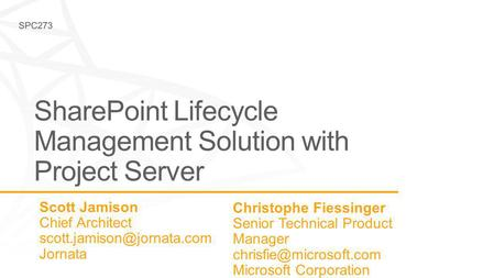 Christophe Fiessinger Senior Technical Product Manager Microsoft Corporation.