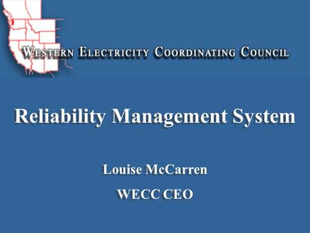 WECC Reliability Management System