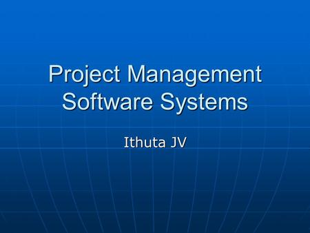 Project Management Software Systems Ithuta JV. Agenda Support Systems Requirements Support Systems Requirements Collaboration Collaboration Cost Management.