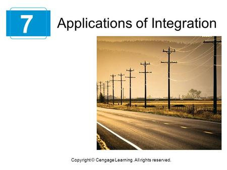 7 Applications of Integration