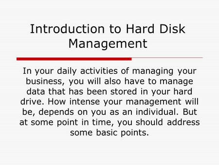 Introduction to <strong>Hard</strong> <strong>Disk</strong> Management