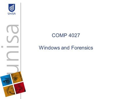 COMP 4027 Windows and Forensics. MS File structures Need to understand MS file structures to know where files are stored in Windows Need to understand.