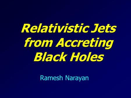 Relativistic Jets from Accreting Black Holes