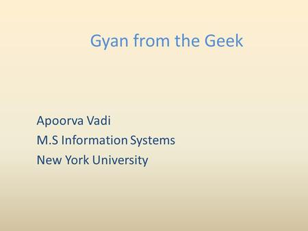 Apoorva Vadi M.S Information Systems New York University