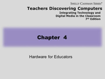 Hardware for Educators