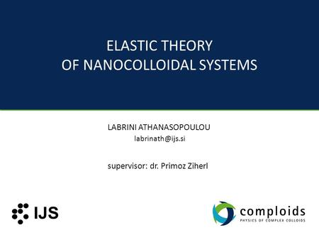OF NANOCOLLOIDAL SYSTEMS