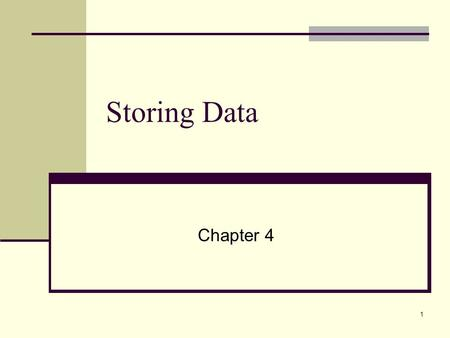 1 Storing Data Chapter 4. 2 Computer Memory Memory is the name given to that part of a computer in which data are held. Computers have two types of memory.
