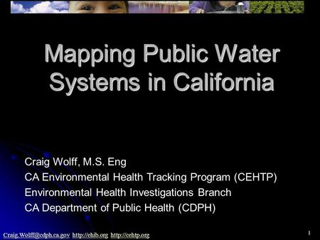 1   Mapping Public Water Systems in California.