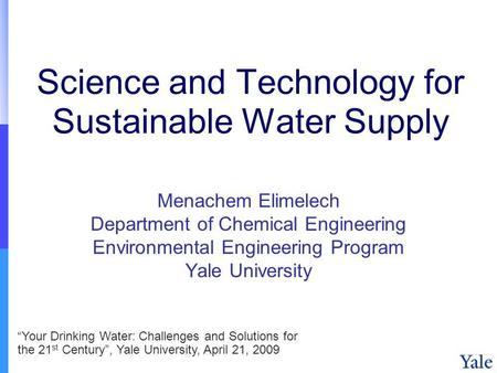 Science and Technology for Sustainable Water Supply