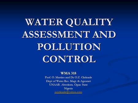 <strong>WATER</strong> QUALITY ASSESSMENT AND POLLUTION CONTROL