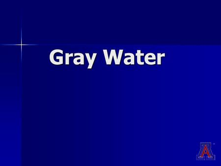 Gray Water. Gray water is non-toilet waste water. Gray water may contain: Grease Detergent Hair CosmeticsDead Skin Food Particles Small amounts of fecal.
